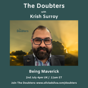 Episode 18: The Doubters with Krish Surroy