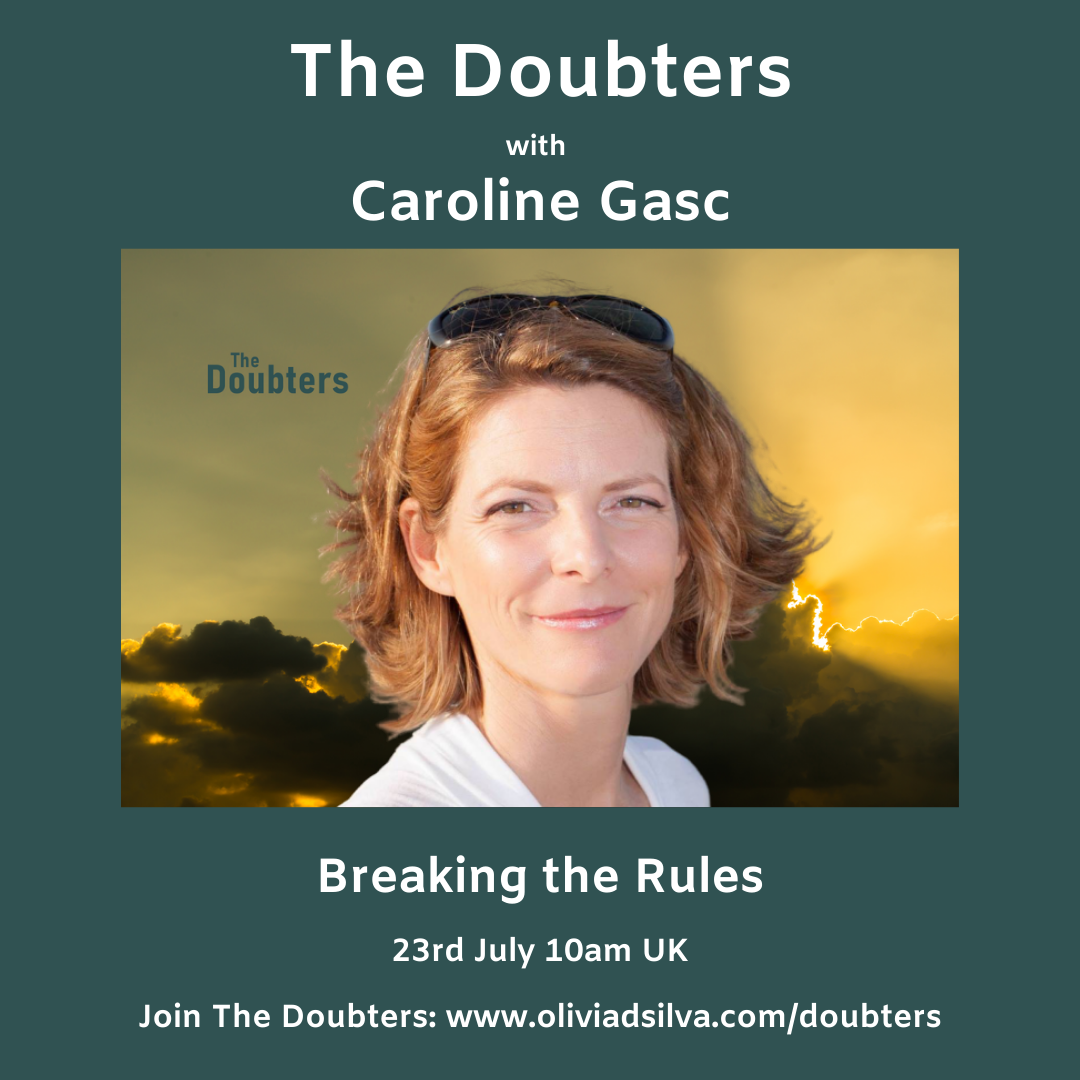 Episode 21: The Doubters with Caroline Gasc