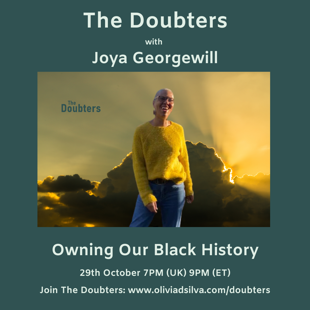 Episode 33: The Doubters with Joya Georgewill