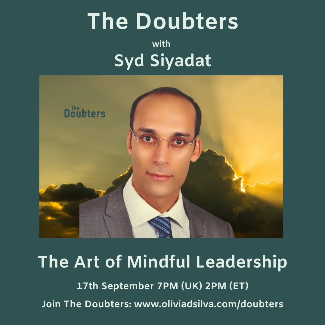 Episode 27: The Doubters with Syd Siyadat